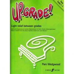 Up Grade Piano Grades 2 - 3