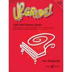 Up Grade Piano Grades 4-5