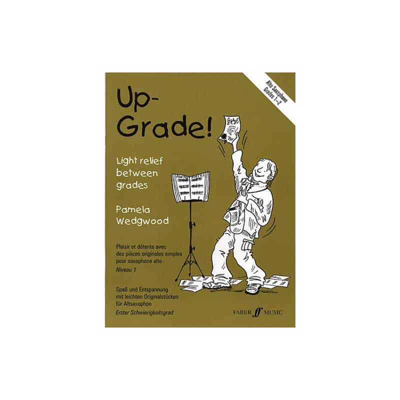 Up Grade Alto Sax Grades 1 - 2