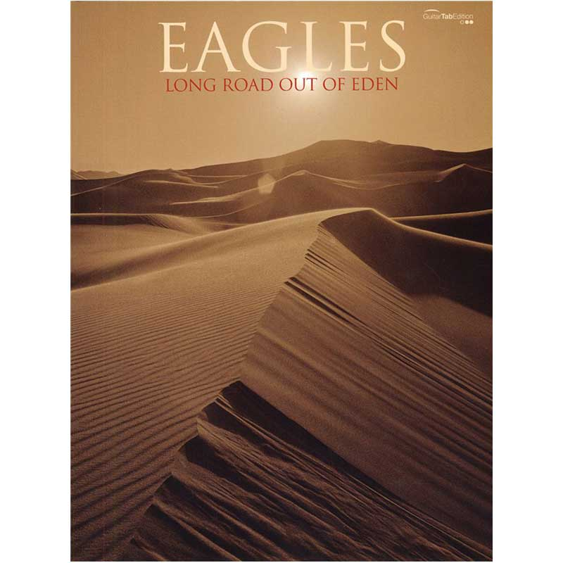 Eagles Long Road Out Of Eden Gtab