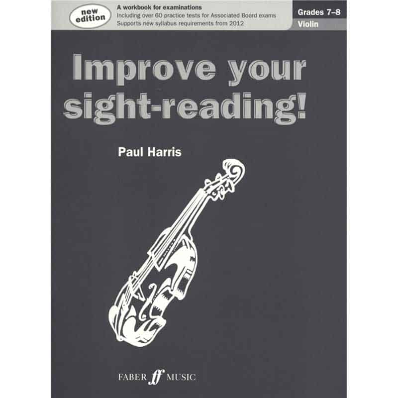 Improve Your Sight Reading Grade 7 - 8 Violin