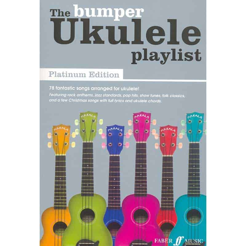 Bumper Ukulele Playlist Platinum Edition Chord Songbook