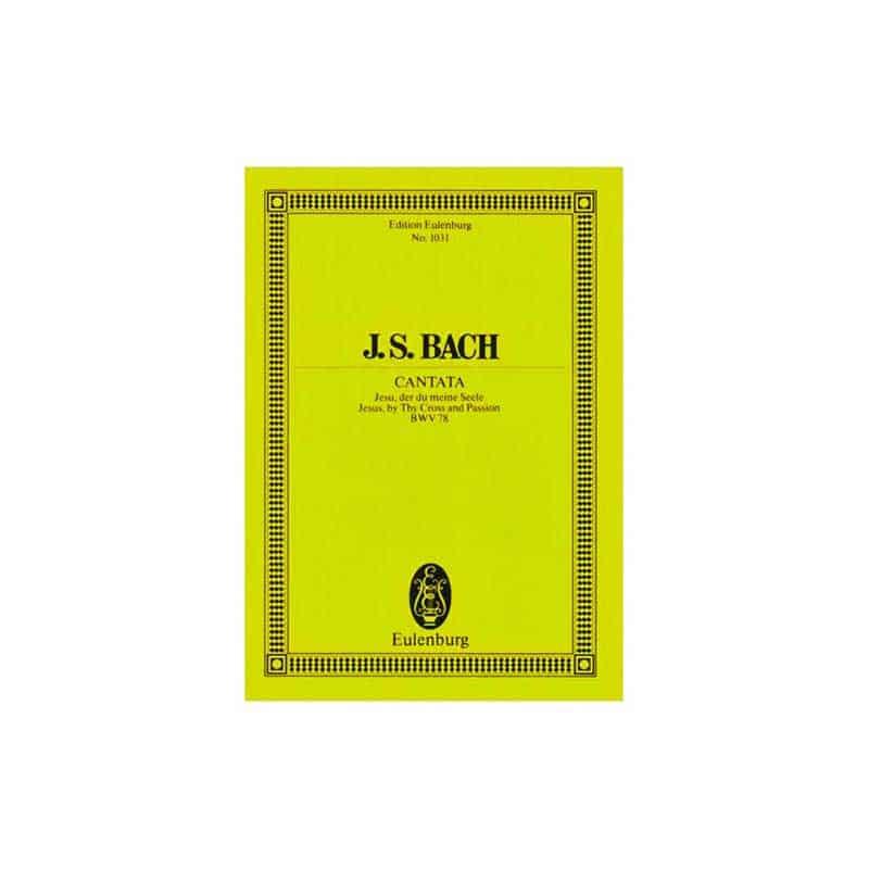 Bach Cantata Jesu Der Du Meine Seele BWV78