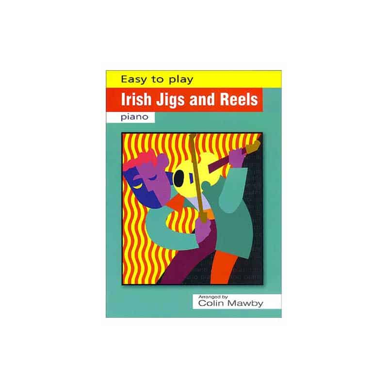 Easy To Play Irish Jigs and Reels For Piano