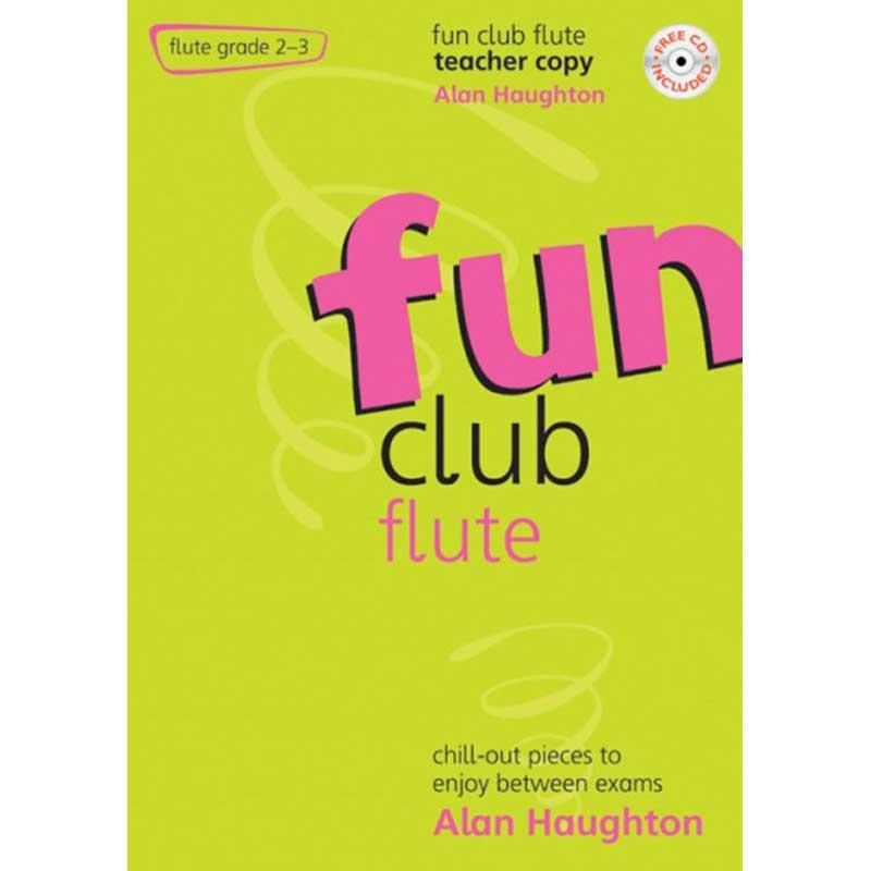 Fun Club Flute Grades 2 - 3 Teacher Copy