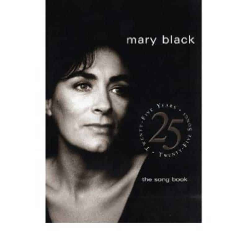 Mary Black Songbook 25 Years