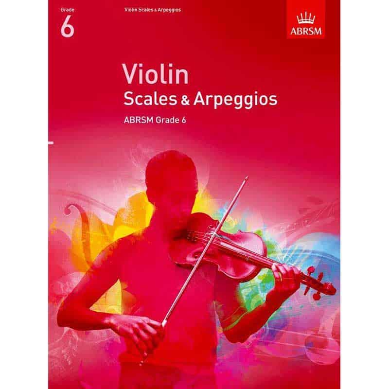 A/B Violin Scales & Arpeggios Grade 6