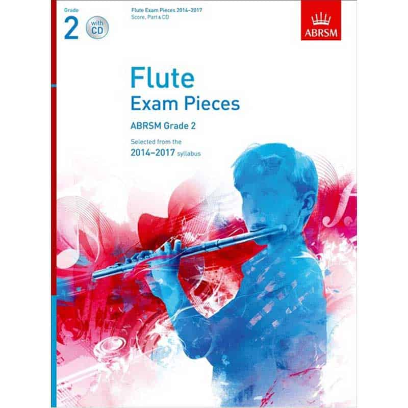 Flute Exam Pieces 2014 - 2017 Grade 2 & Cd