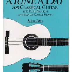 A Tune A Day Classical Guitar Book 2
