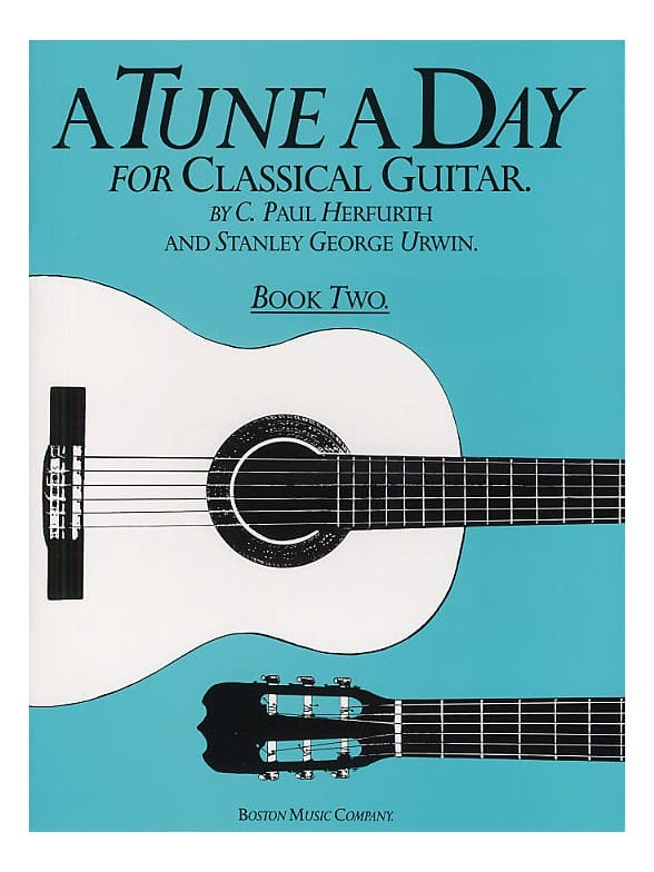 A Tune A Day Classical Guitar Book 2