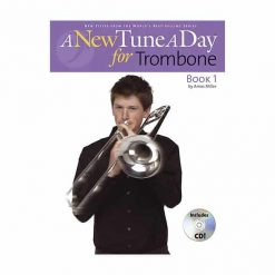 New Tune a Day Trombone Bk.1