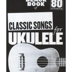 Little Black Book Of Classic Ukulele Songs