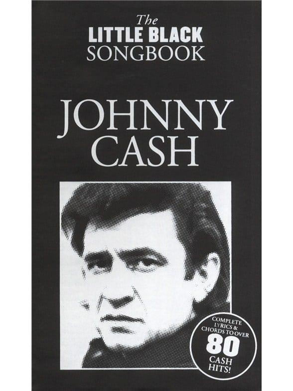 The Little Black Songbook: Johnny Cash Books | Lyrics / Chords