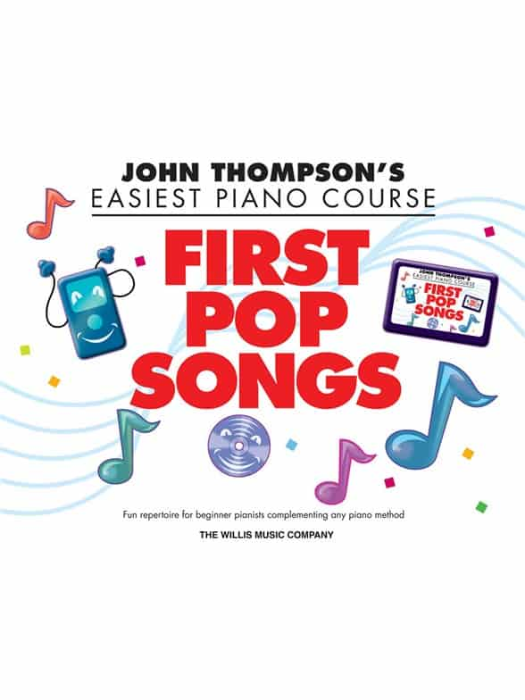 John Thompson Easiest Piano Course First Pop
