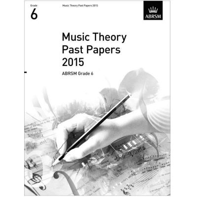 Music Theory Past Papers 2015 Grade 6