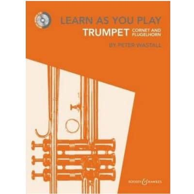 Learn as You Play Trumpet , Cornet and Flugelhorn