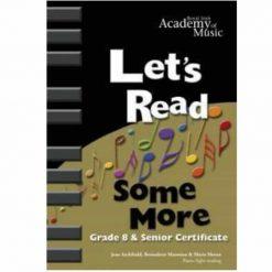Lets Get Reading Some More Grade 8 & Senior Certificate