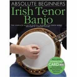 Absolute Beginners: Irish Tenor Banjo: