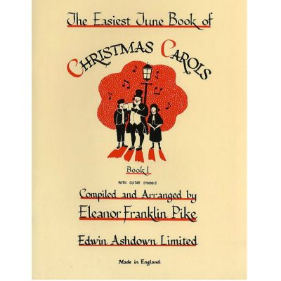 The Easiest Tune Book Of Christmas Carols: Mixed Choir
