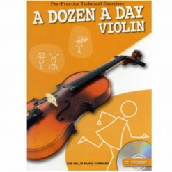 A Dozen a Day Violin Pre Practice Technical Exercises
