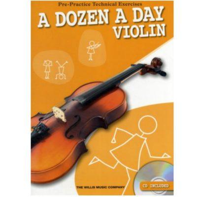 A Dozen a Day Violin Pre Practice Technical Exercises