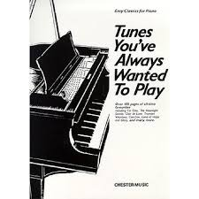 Tune youve always wanted to play