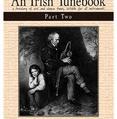 An Irish Tunebook: Part 2