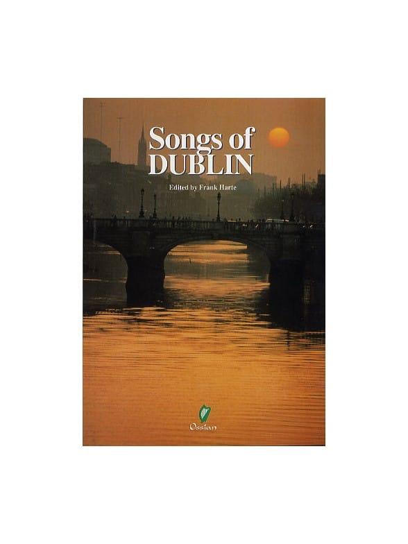 Songs Of Dublin Melody Line Lyrics Chords