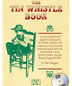 Tom Maguire: The Tin Whistle Book (CD Edition)