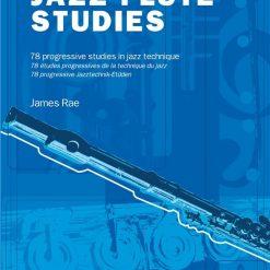 James Rae: 78 Jazz Studies For Flute