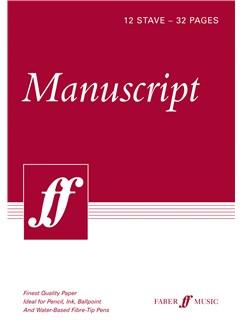 Faber Music Manuscript Paper: 12 Stave - 32 Pages - A4