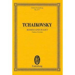 Tchaikovsky: Romeo And Juliet Fantasy Overture Study Score