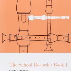 The School Recorder Book 1 Soprano (Descant) Recorder