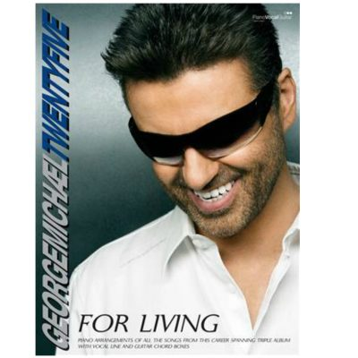 George Michael: Twenty-Five: For Living: Piano, Vocal and Guitar