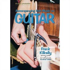 Accompanying Irish Music on Guitar Book by Frank Kilkelly