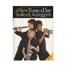 A New Tune a Day Scales and Arpeggios