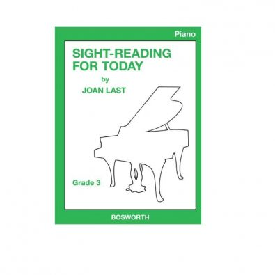 Sight Reading For Today: Piano Grade 3 by Joan Last