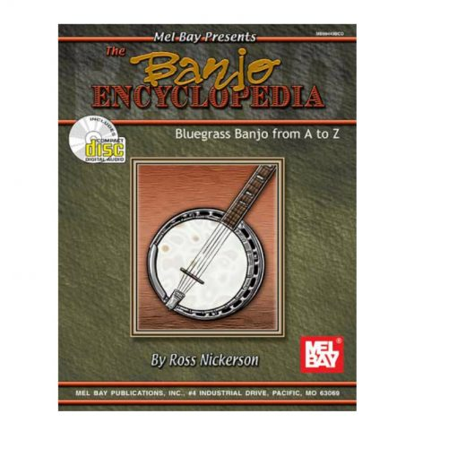 The Banjo Encyclopedia Bluegrass Banjo A - Z