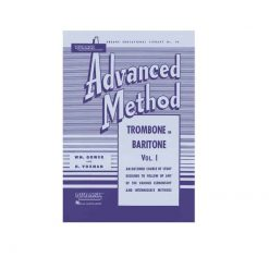 Rubank Advanced Method Trombone Vol. 1