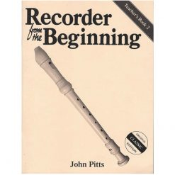 Recorder From The Beginning: Teacher's Book 2