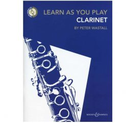 Peter Wastall: Learn As You Play Clarinet - Revised Edition