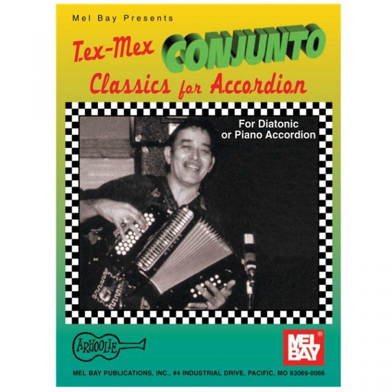 Tex-Mex Conjunto Classics for Accordion