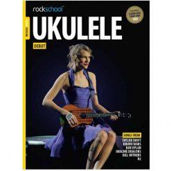 Rockschool Ukulele - Debut (2016+)