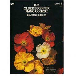 The Older Beginner Piano Course - Level 2 - Bastien