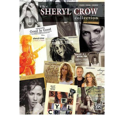 Sheryl Crow Collection, The: Piano, Vocal and Guitar