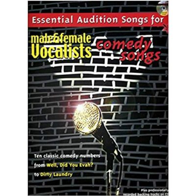 Essential Audition Songs Male &: Piano, Vocal and Guitar
