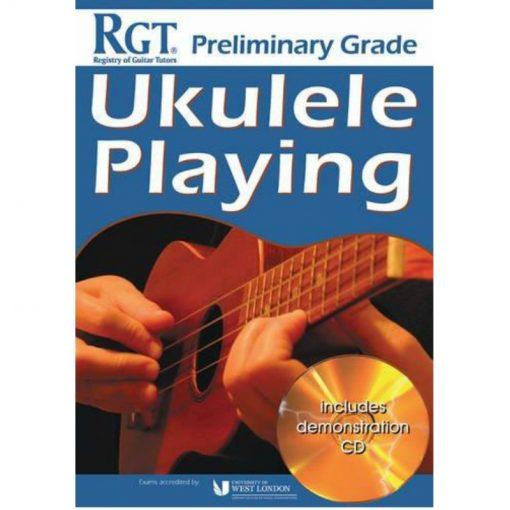 RGT Ukulele Playing Prelimary