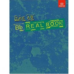 The AB Real Book Bb Edition: B-Flat Instruments Jazz