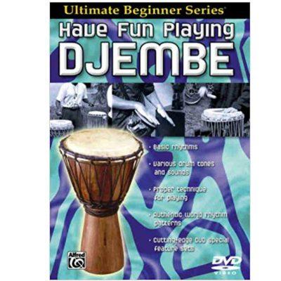 Have Fun Playing Djembe (Ultimate Beginner Series) DVD