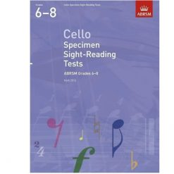 Cello Specimen Sight-Reading Tests, ABRSM Grades 6-8 : from 2012